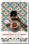Assassinio à la carte by Brigitte Glaser