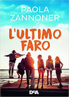 L'ultimo faro by Paola Zannoner