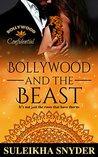 Bollywood and the Beast (Bollywood Confidential)