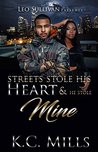 Streets Stole His Heart and He Stole Mine by K.C. Mills