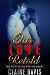 ROMANCE: Our Love Retold