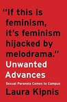 Download Unwanted Advances: Sexual Paranoia Comes to Campus