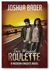 Two Wizard Roulette (Modern Knights, #2)