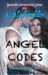 Angel Codes (The AngelFire Chronicles #3)