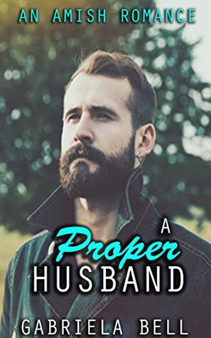 A Proper Husband: An Amish Romance