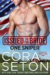 Issued to the Bride: One Sniper (Brides of Chance Creek Book 3)