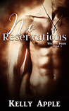 No Reservations (Wicked Pride, #1)