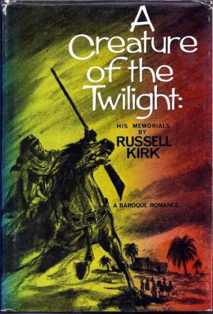 A Creature of the Twilight: His Memorials