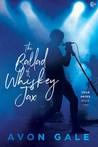 The Ballad of Whiskey Jax (Tour Dates, #2)