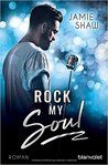 Rock my Soul by Jamie Shaw