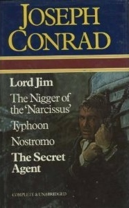 Lord Jim / The Nigger of the 'Narcissus' / Typhoon / Nostromo / The Secret Agent