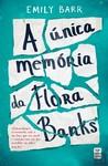 A Única Memória da Flora Banks