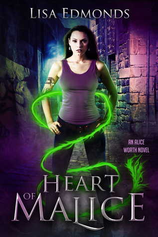 Heart of Malice (Alice Worth, #1)