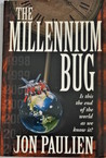 The Millennium Bug: Is This the End of the World as We Know It?