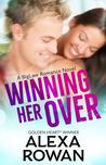 Winning Her Over by Alexa Rowan
