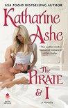 The Pirate & I by Katharine Ashe