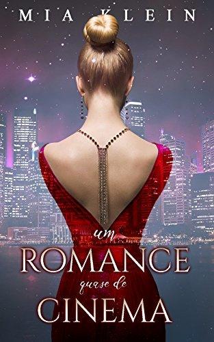 Um romance quase de cinema