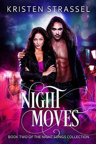 Night Moves (The Night Songs Collection Book 2)