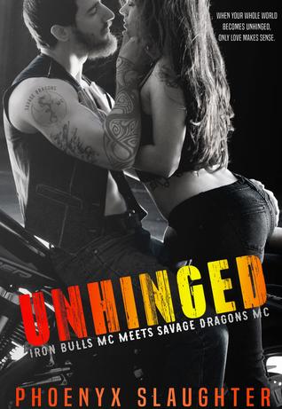 Unhinged (Iron Bulls MC #5)