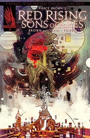 Pierce Brown's Red Rising: Sons of Ares #1 (Sons of Ares #1)