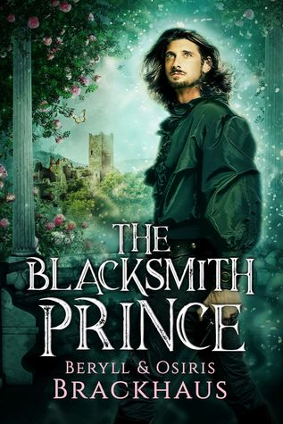 Author Request Book Review: The Blacksmith Prince by Beryll and Osiris Brackhaus