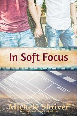 Book Review: In Soft Focus by Michele Shriver