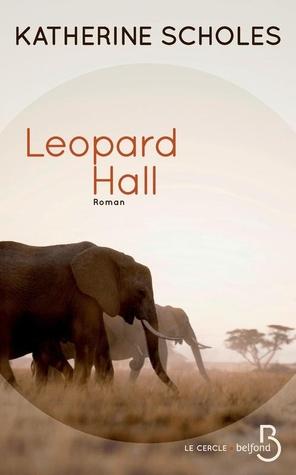 https://ploufquilit.blogspot.com/2017/05/leopard-hall-katherine-scholes.html