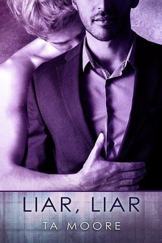 Recent Release Review: Liar, Liar by T.A. Moore