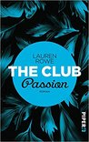 The Club – Passion by Lauren Rowe