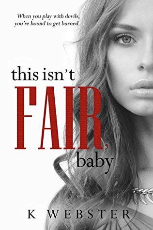 This Isn't Fair, Baby (War & Peace, #6)