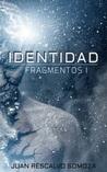 Fragmentos by Juan Rescalvo Somoza