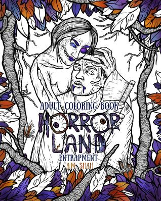 Adult Coloring Book Horror Land: Entrapment