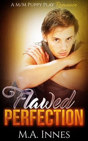 Flawed Perfection by M.A. Innes