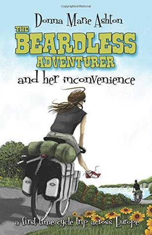 The Beardless Adventurer and Her Inconvenience by Donna Marie Ashton