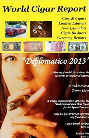 World Cigar Report: Cigar Business; Limited Editions; Cigars & Cars; Currency Reports