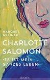 Charlotte Salomon by Margret Greiner