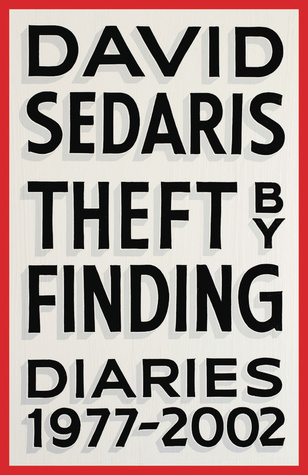 Theft By Finding, by David Sedaris Book Review