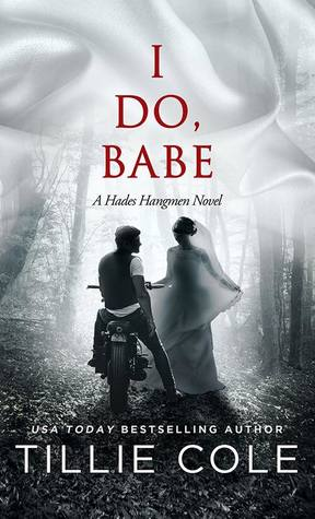 I Do, Babe (Hades Hangmen, #5.5)