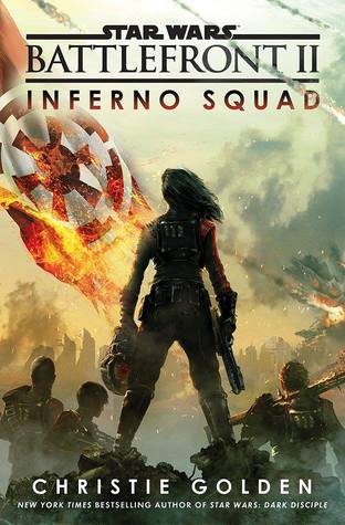 Battlefront II: Inferno Squad(Star Wars Disney Canon Novel)