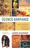 Üçüncü Şempanze by Jared Diamond