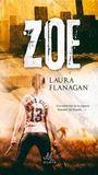 Zoe by Laura Flanagan