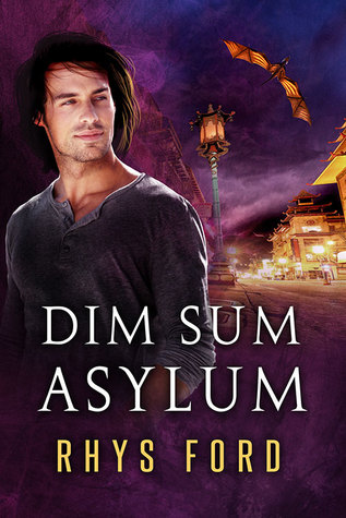 Release Day Review: Dim Sum Asylum by Rhys Ford