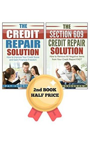 The Credit Repair Box Set The Credit Repair Solution And The