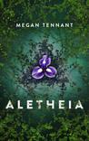 Aletheia by Megan I. Tennant
