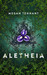 Aletheia by Megan I. Tennant