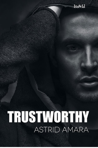 Book Review: Trustworthy (A Policy of Lies #2) by Astrid Amara