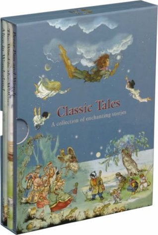 Classic Tales: A Collection Of Enchanting Stories