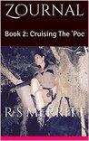 Cruising the 'Poc by R.S. Merritt
