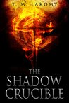 The Shadow Crucible: The Blind God