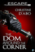 The Dom Around the Corner by Christine d'Abo